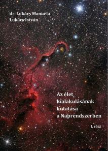 Az élet kialakulásának kutatása a Naprendszerben